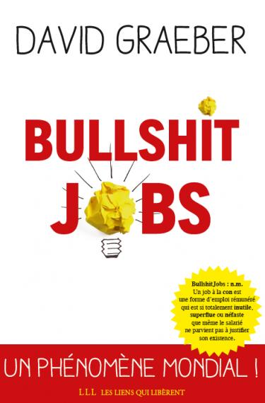 Couverture de Bullshit jobs, de David Graeber