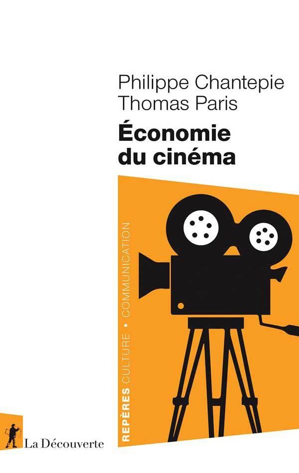 Économie du cinéma par Thomas Paris et Philippe Chantepie
