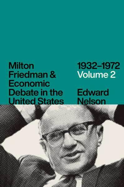 friedman-debat-economique-americain-edward-nelson.jpg