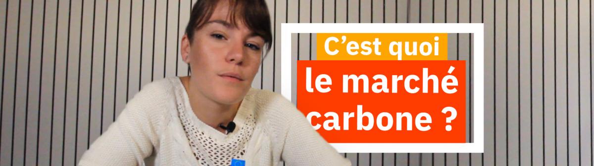 Le marché du carbone expliqué avec ducoton